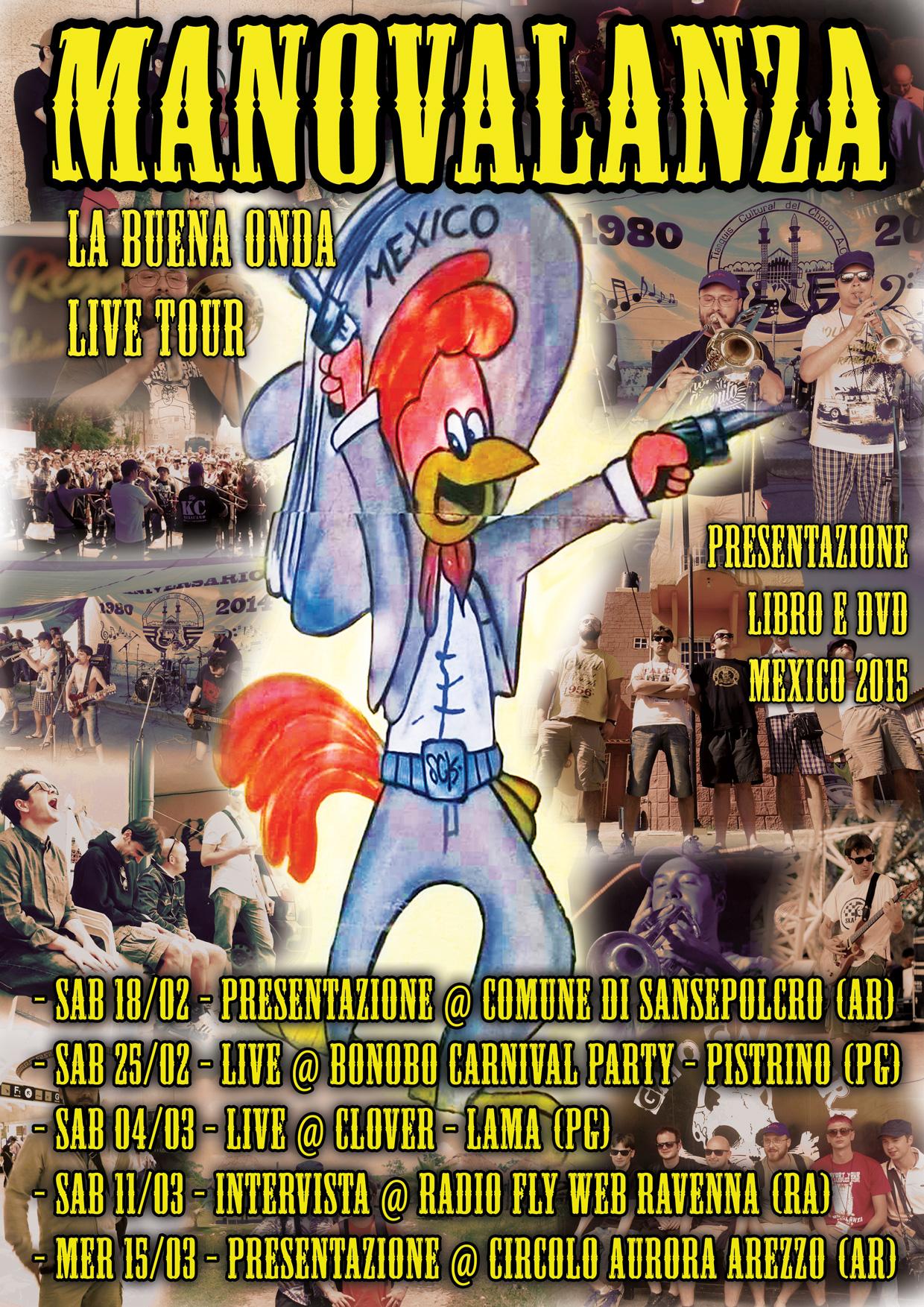 La buena onda live tour